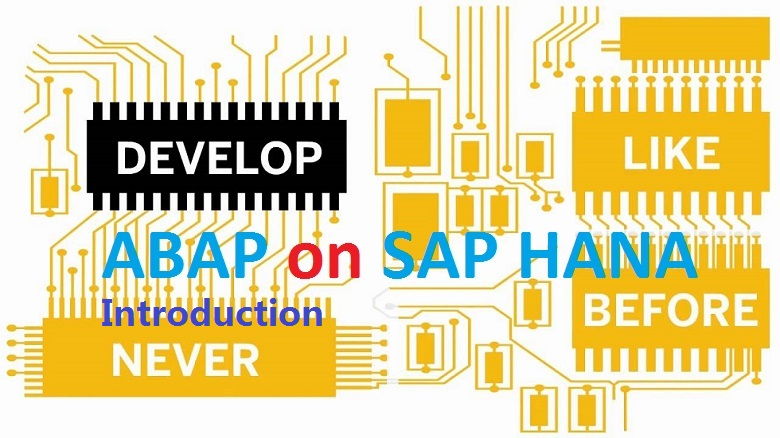 ABAP on SAP HANA. Part I