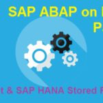ABAP on SAP HANA. Part VII. SQL Script and SAP HANA Stored Procedure