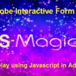 SAP Adobe Interactive Form Tutorial. Part IV. Dynamically Hide and Display Fields using Javascript in Adobe Form Based on Conditions