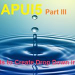 SAPUI5 Tutorial. Part III. Drop Down in SAPUI5 Applications (2 Methods)