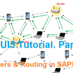 SAPUI5 Tutorial. Part IV with WebIDE. Routers and Routing in SAPUI5