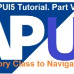 SAPUI5 Tutorial. Part V. Navigation in SAPUI5 without Routers