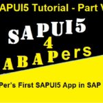 SAPUI5 Tutorial with WebIDE. Part VII. An ABAPer's First SAPUI5 App in SAP WebIDE