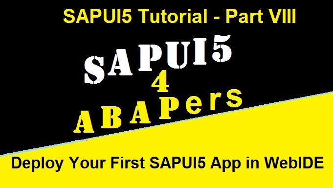 Deploy your first SAPUI5 App
