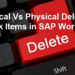 Difference between Logical and Physical Deletion of Work Items in SAP Workflow