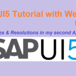 SAPUI5 Tutorial with WebIDE. Part XI. An ABAPer's Second SAPUI5 App