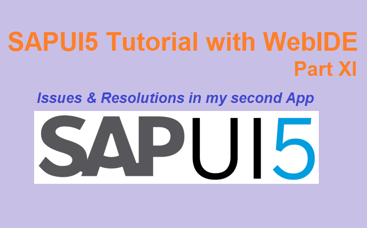 9 SAPUI5 issues by ABAPer