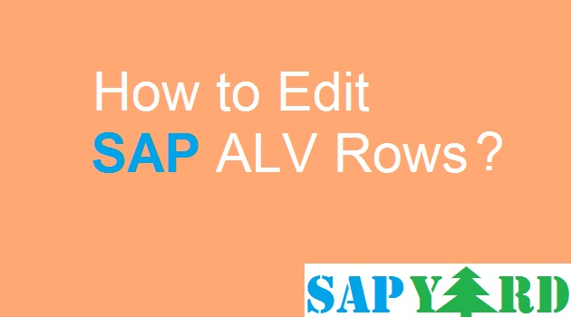 Edit ALV Row in SAP Report