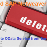 OData and SAP Netweaver Gateway. Part X. How to Delete OData Service from Service Catalog?