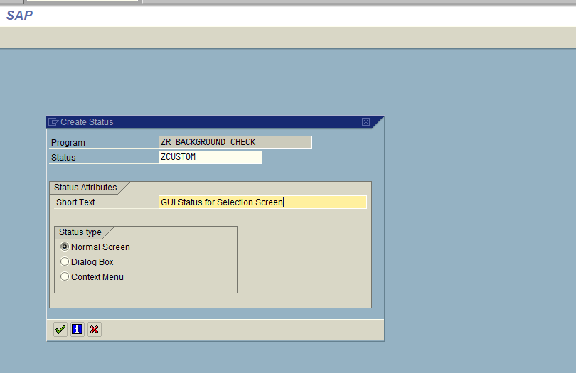 GUI Status for Selection Screen