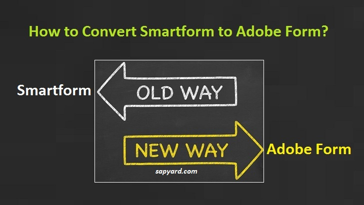 migration of smartform to interactive adobe form